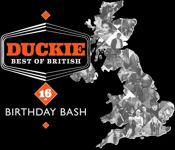 Duckie Best of British 16th Birthday